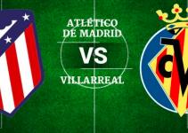 ATLETICO VS VILLAREAL